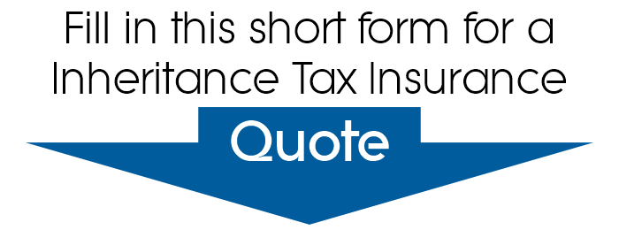 Inheritance Tax Insurance Quote